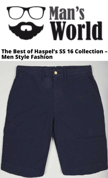 mansworld.com features the best of Haspel SS 16 collection