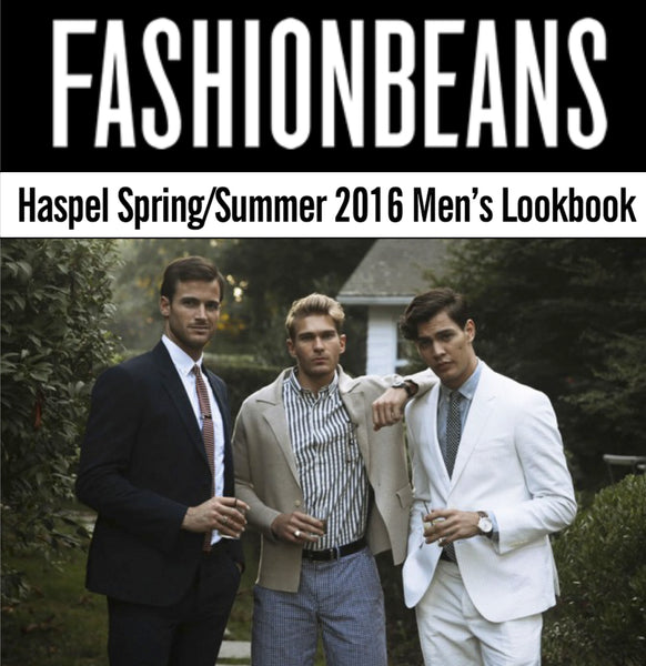fashionbeans.com features Haspel spring/summer 2016 lookbook