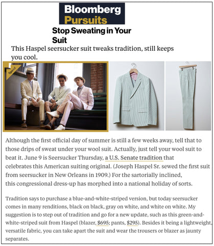 bloomberg.com explains how to keep cool this summer in a Haspel seersucker suit