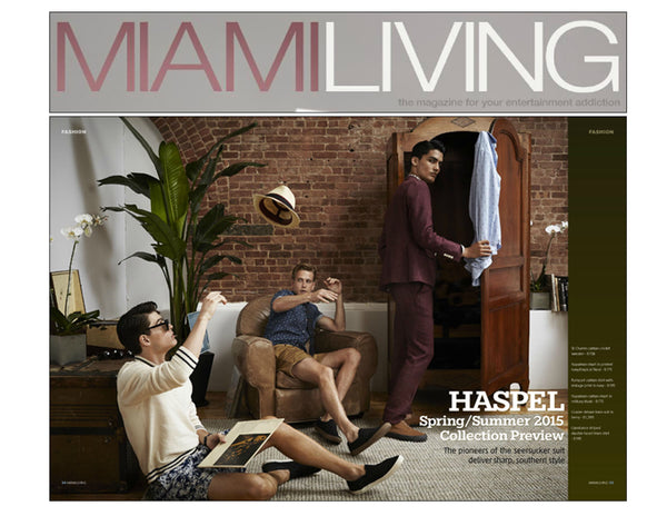 Miami Living Magazine features Haspel Spring/Summer 2015 Collection Preview