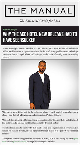 themanual.com explains why the Ace Hotel had to have Haspel seersucker