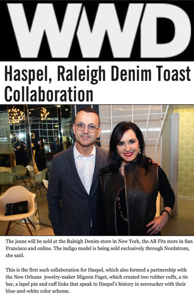wwd.com features Haspel and Raleigh Denim toasting to their new collaboration