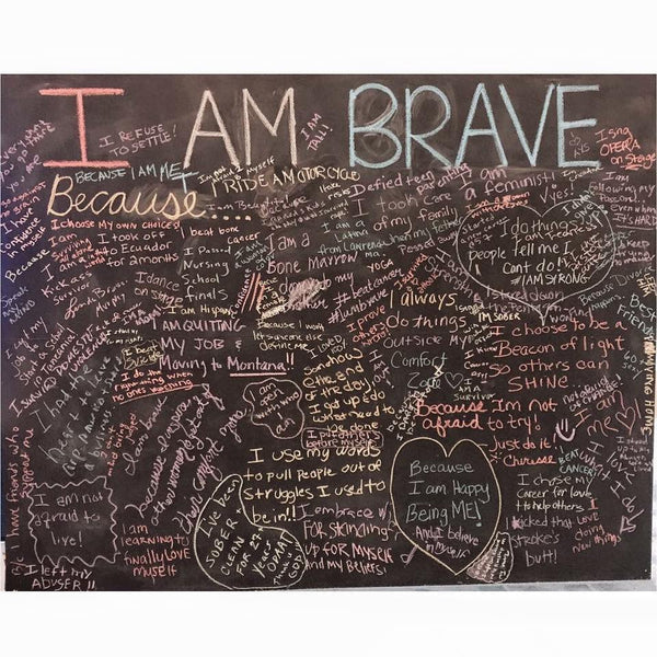 I AM BRAVE BECAUSE...