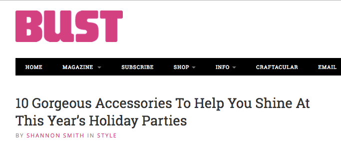 BUST Magazine Holiday Accessories
