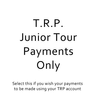 Junior Tour 2020 - TRP's to be Applied to Payment