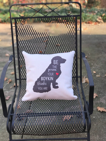 """Be the Person"" Boykin Pillow Cover"