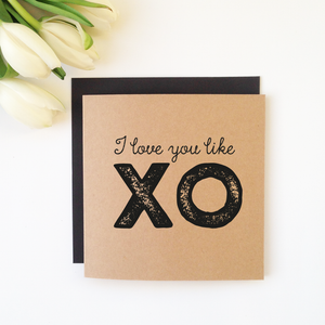 THE WILD ONES I Love You Like XO Card