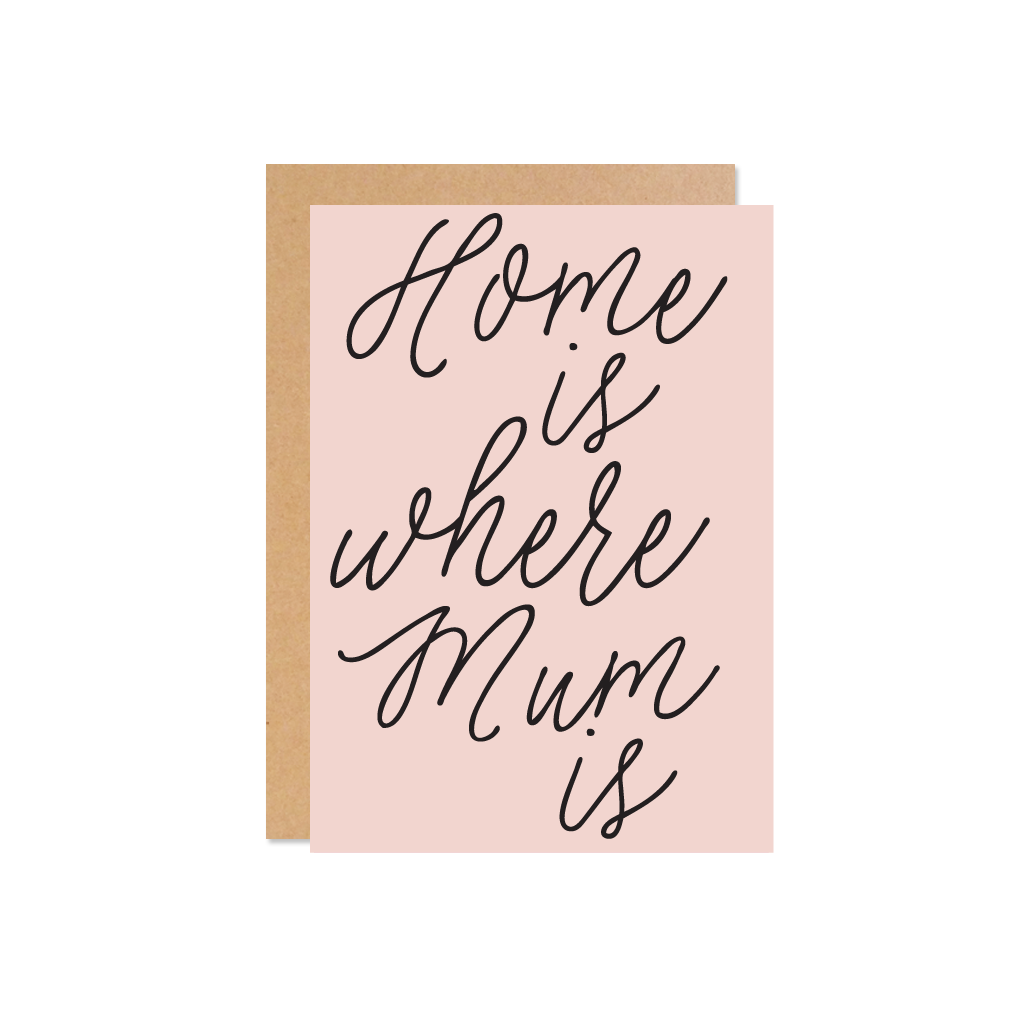 THE WILD ONES Home Mum Card