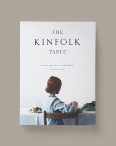 THE KINFOLK TABLE By Nathan Williams