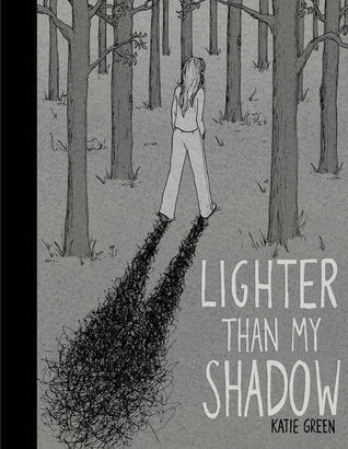 'Lighter Than My Shadow' Katie Green