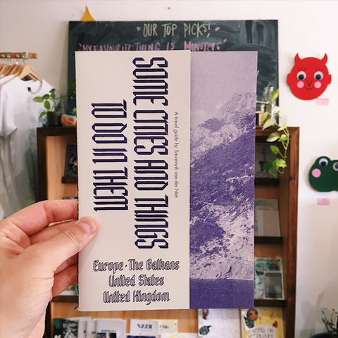 'Some Cities and Things To Do In Them' Travel Guide/Zine