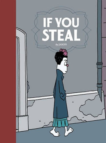 'If You Steal' Jason