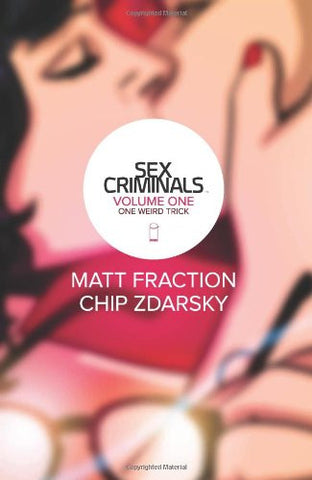 'Sex Criminals Volume 1' Matt Fraction