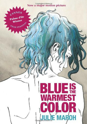 'Blue Is The Warmest Color' Julie Maroh