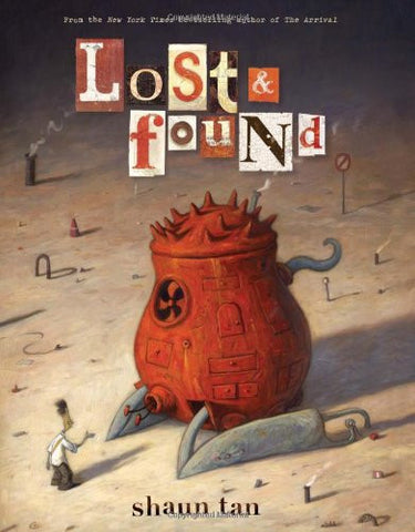 'Lost and Found' Shaun Tan