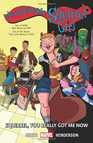 'The Unbeatable Squirrel Girl Vol. 3: Squirrel, You Really Got Me Now' Ryan North