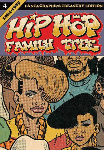 'Hip Hop Family Tree: Book 4' Ed Piskor
