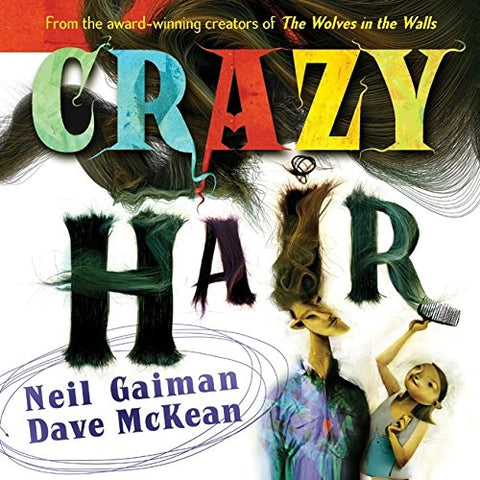 'Crazy Hair' Neil Gaiman, Dave McKean