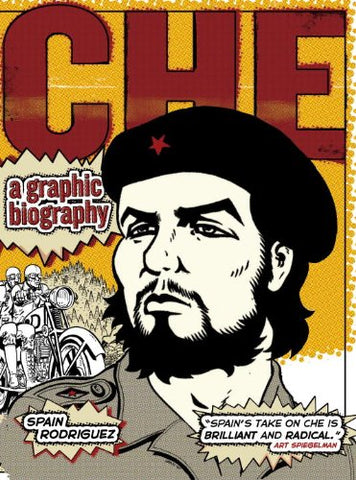 'Che: A Graphic Biography' Spain Rodriguez