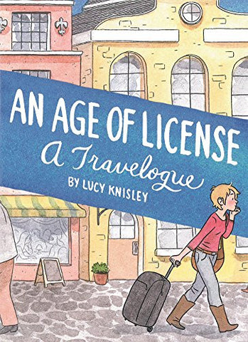'An Age of License' Lucy Knisley