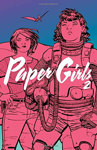 'Paper Girls Volume 2' Brian K. Vaughan