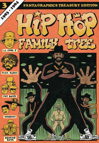 'Hip Hop Family Tree: Book 3' Ed Piskor