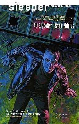 'Sleeper: Season One' Ed Brubaker, Sean Phillips