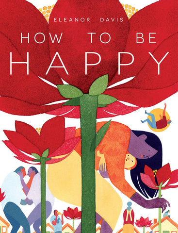 'How To Be Happy' Eleanor Davis