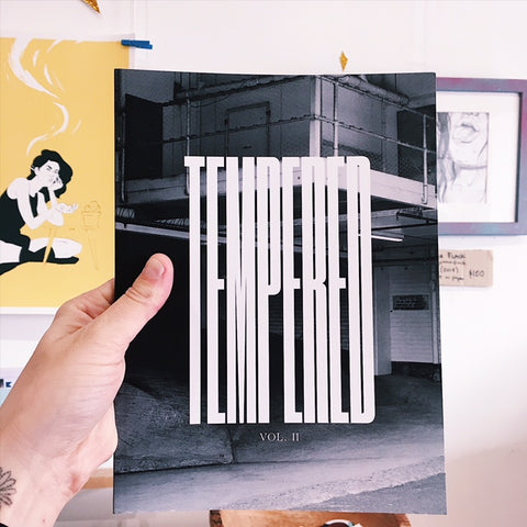 'Tempered 2' Zine