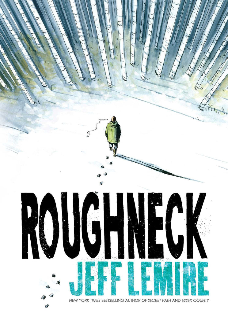 'Roughneck' Jeff Lemire