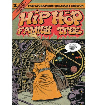 'Hip Hop Family Tree: Book 2' Ed Piskor