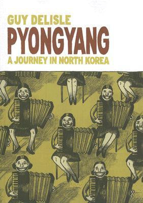 'Pyongyang: A Journey in North Korea' Guy Delisle