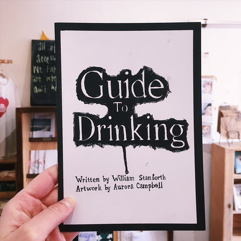 'Guide To Drinking' Zine by Aurora Campbell