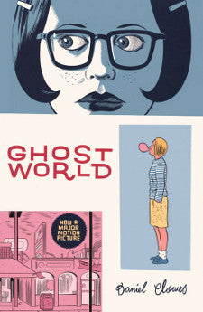 'Ghost World' Daniel Clowes