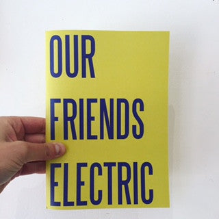 'Our Friends Electric' Zine Grace Stevenson