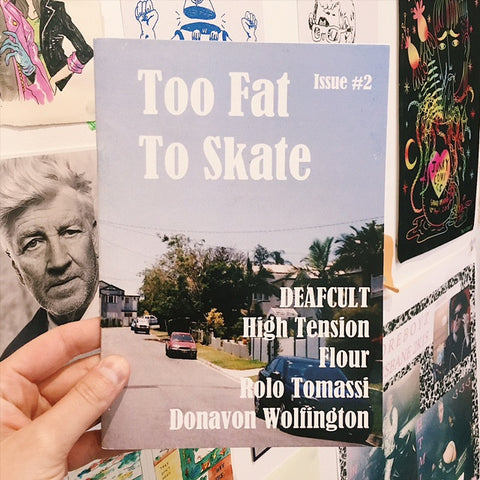 'Too Fat To Skate' #2 Zine