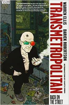 'Transmetropolitan, Vol. 1: Back on the Street' Warren Ellis