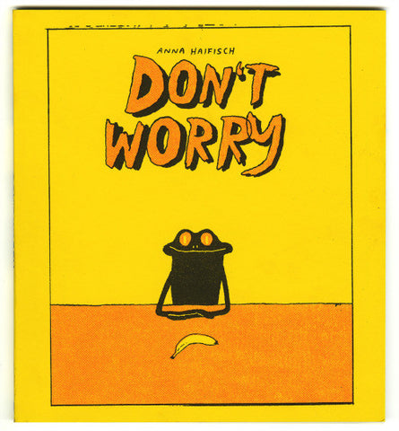 'Don't Worry' Anna Haifisch