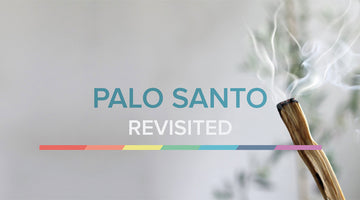 THE MAGIC OF PALO SANTO