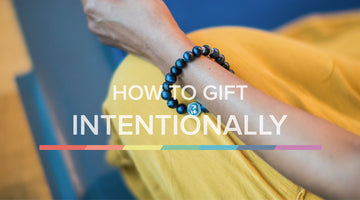 HOW TO GIFT INTENTIONALLY