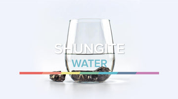 WHAT IS SHUNGITE WATER & HOW TO MAKE IT