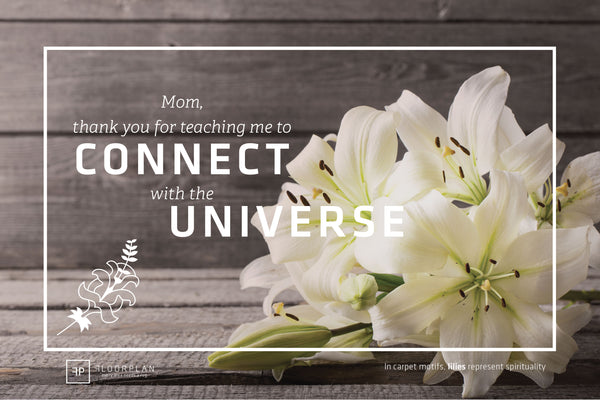 Floorplan Rugs - Mother's Day Flowers - Lilies are spirituality
