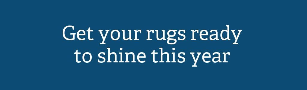 How to get your rugs ready to shine this year.
