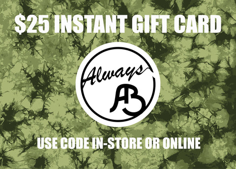 $25 Always Boardshop Instant Gift Card
