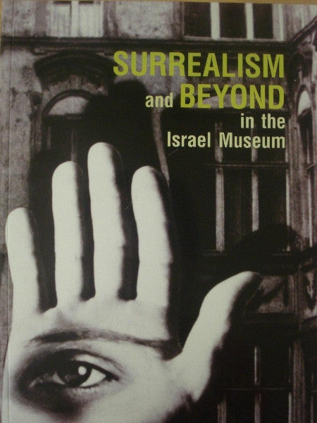 Surrealism and Beyond in the Israel Museum (Paperback)