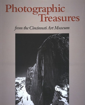 Photographic Treasures from the Cincinnati Art Museum