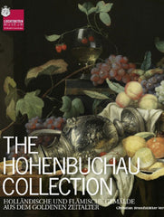 The Hohenbuchau Collection: Dutch and Flemish Paintings from the Golden Age