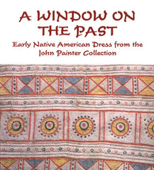 A Window on the Past: Early Native America Dress