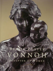 Bessie Potter Vonnoh: Sculptor of Women (Paperback)