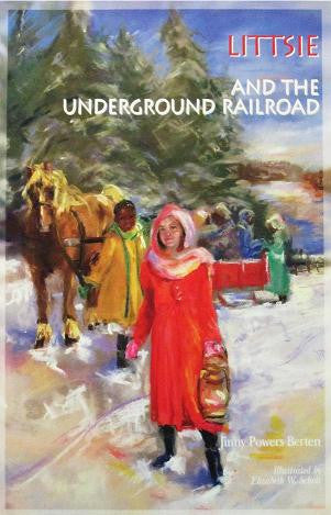 Littsie and the Underground Railroad